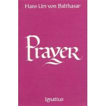 Prayer by Hans Urs von Balthasar, 9780898700749