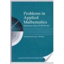 Problems in Applied Mathematics by Murray S. Klamkin, 9780898712599