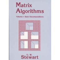 Matrix Algorithms: Volume 1: Basic Decompositions by G. W. Stewart, 9780898714142