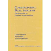 Combinatorial Data Analysis: Optimization by Dynamic Programming by Lawrence J. Hubert, 9780898714784