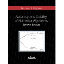Accuracy and Stability of Numerical Algorithms by Nicholas J. Higham, 9780898715217