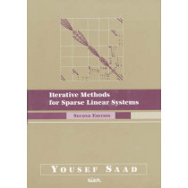 Iterative Methods for Sparse Linear Systems by Yousef Saad, 9780898715347