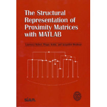 The Structural Representation of Proximity Matrices with MATLAB by Lawrence J. Hubert, 9780898716078