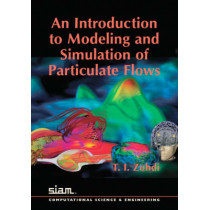 An Introduction to Modeling and Simulation of Particulate Flows by T. I. Zohdi, 9780898716276
