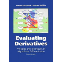 Evaluating Derivatives: Principles and  Techniques of Algorithmic Differentiation by Andreas Griewank, 9780898716597