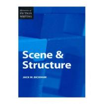 Elements of Fiction Writing - Scene & Structure by Jack M. Bickham, 9780898799064
