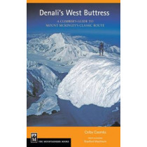 Denali's West Buttress: A Climber's Guide by Colby Coombs, 9780898865165