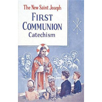 St. Joseph First Communion Catechism (No. 0): Prepared from the Official Revised Edition of the Baltimore Catechism by Confraternity of Christian Doctrine, 9780899422404