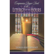 Companion Prayer Book to the Liturgy of the Hours by Georges-Albert Boissinot, 9780899423548