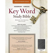 Hebrew-Greek Key Word Study Bible-ESV: Key Insights Into God's Word by Dr Spiros Zodhiates, 9780899579160