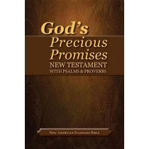 God's Precious Promises New Testament-NASB-With Psalms and Proverbs by AMG Publishers, 9780899579214