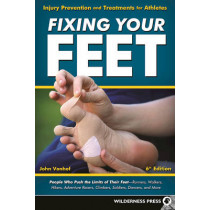 Fixing Your Feet: Injury Prevention and Treatments for Athletes by John Vonhof, 9780899978307