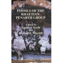 The Palaeontological Association Field Guide to Fossils: Fossils of the Rhaetian Penarth Group by Andrew Swift, 9780901702654