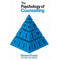 The Psychology of Counselling by Eleanor O'Leary, 9780902561229