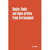 Septic Tanks and Aquaprivies from Ferrocement by Simon Watt, 9780903031950