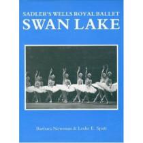 "Sadler's Wells Royal Ballet: ""Swan Lake"" by Barbara Newman, 9780903102728"