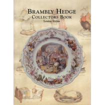 The Brambly Hedge Collectors Book by Louise Irvine, 9780903685658