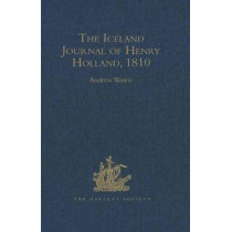The Iceland Journal of Henry Holland, 1810 by Andrew Wawn, 9780904180220
