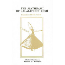 The Mathnawi of Jalalu'ddin Rumi, Vol 2, English Translation by Jelaluddin Rumi, 9780906094082