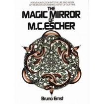The Magic Mirror of M.C. Escher by Bruno Ernst, 9780906212455
