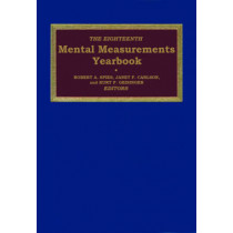The Eighteenth Mental Measurements Yearbook by Buros Center for Testing, 9780910674614