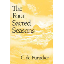 Four Sacred Seasons by G. de Purucker, 9780911500844