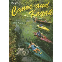 Florida's Fabulous Canoe and Kayak Trail Guide by Winston Williams, 9780911977257