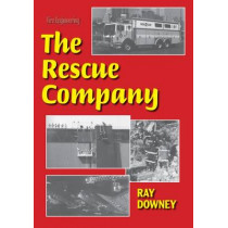 The Rescue Company by Ray Downey, 9780912212258