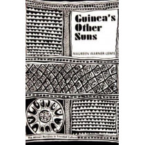 Guinea's Other Suns: The African Dynamic in Trinidad Culture by Maureen Warner Lewis, 9780912469270