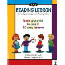 Reading Lesson  Revised: Teach Your Child to Read in 20 Easy Lessons by Michael Levin, 9780913063026