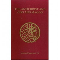 The Antichrist and Gog and Magog by Maulana Muhammad Ali, 9780913321041