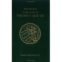 Introduction to the Study of the Holy Quaran by M. Ali, 9780913321065