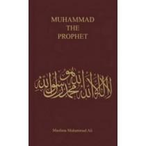 Muhammad, the Prophet by Maulana Muhammad Ali, 9780913321072
