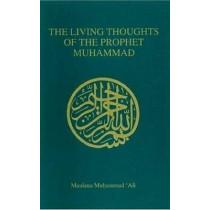 Living Thoughts of the Prophet Muhammad by Maulana Muhammad Ali, 9780913321195