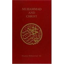 Muhammad and Christ by Maulana Muhammad Ali, 9780913321201