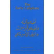 Early Caliphate by Maulana Muhammad Ali, 9780913321270