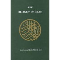 Religion of Islam, Revised by Maulana Muhammad Ali, 9780913321324