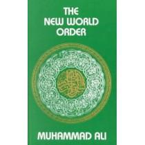 The New World Order by Maulana Muhammad Ali, 9780913321331