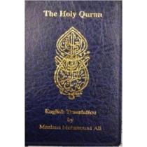 English Translation of the Holy Quran Standard Pocket Edition by Maulana Muhammad Ali, 9780913321492