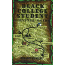 Black College Student Survival Guide by Dr. Jawanza Kunjufu, 9780913543559