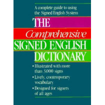 The Comprehensive Signed English Dictionary by Harry Bornstein, 9780913580813
