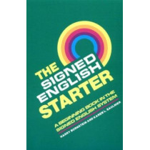 The Signed English Starter by Harry Bornstein, 9780913580820
