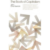 The Roots of Capitalism by John Chamberlain, 9780913966242