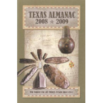 Texas Almanac 2008-2009 by Elizabeth Cruce Alvarez, 9780914511410