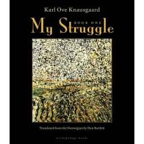 My Struggle, Book One by Karl Ove Knausgaard, 9780914671008