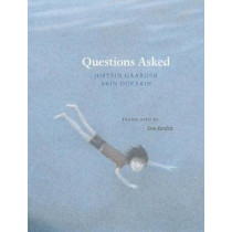 Questions Asked by Jostein Gaarder, 9780914671664