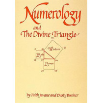 Numerology and the Divine Triangle by Faith Javane, 9780914918103