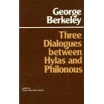 Three Dialogues Between Hylas and Philonous by George Berkeley, 9780915144624