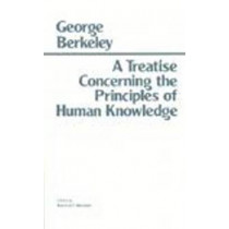A Treatise Concerning the Principles of Human Knowledge by George Berkeley, 9780915145409