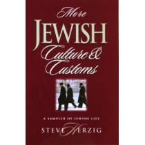 More Jewish Culture & Customs: A Sampler of Jewish Life by Steve Herzig, 9780915540440